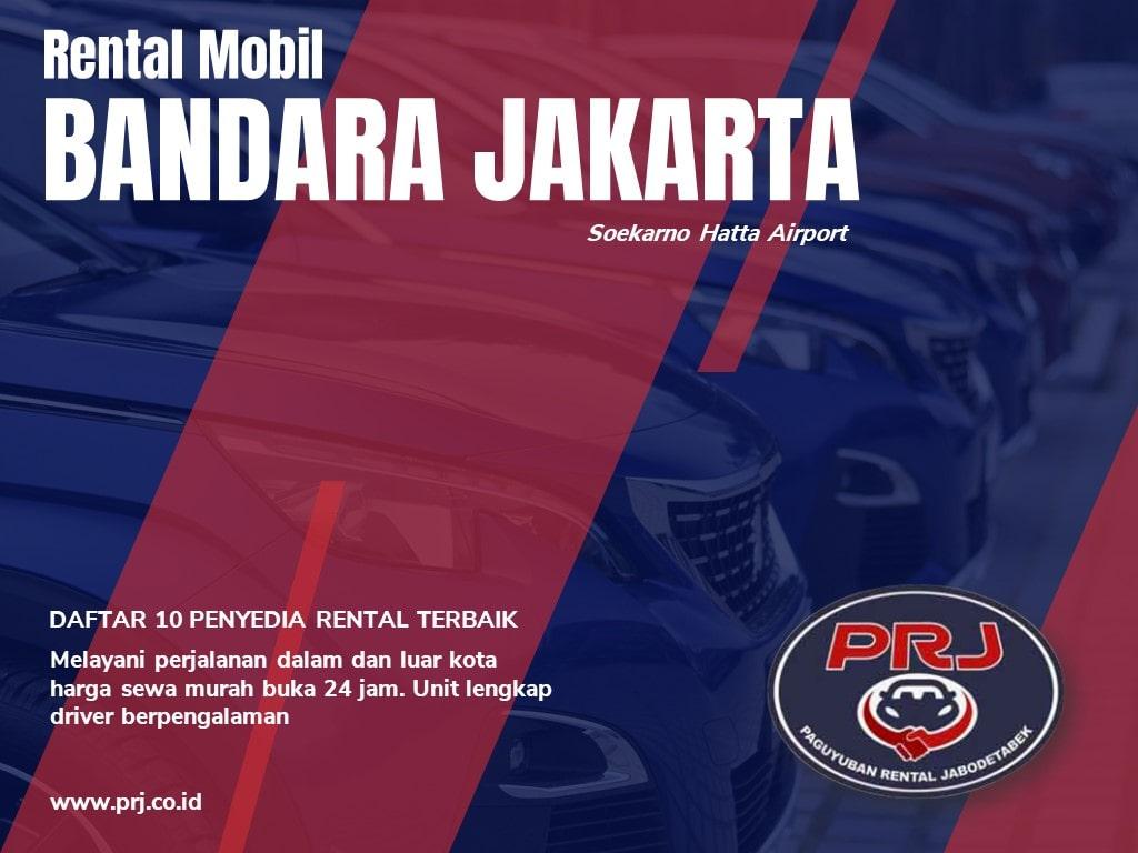 Rental Mobil Bandara Soekarno Hatta Jakarta